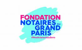 La Fondation des Notaires du Grand Paris